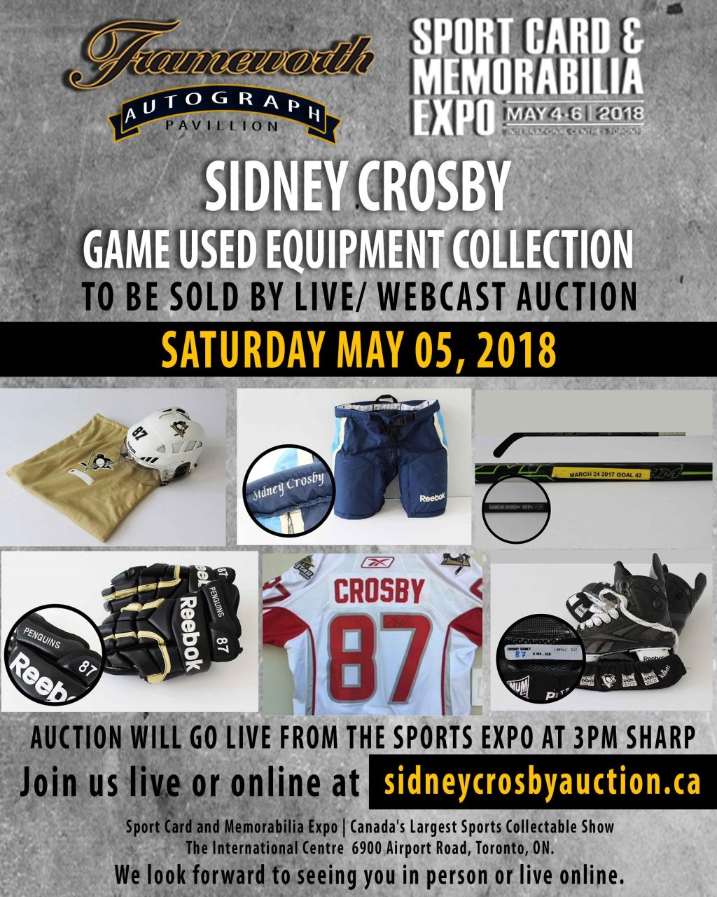 Sidney Crosby Auction GAME USED EQUIPMENT AUCTION – LIVE AND WEBCAST: SATURDAY, MAY 5TH, 2018